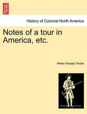 Notes of a Tour in America, Etc.