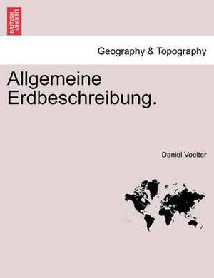 Allgemeine Erdbeschreibung. Zweiter Band