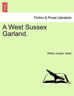 A West Sussex Garland.