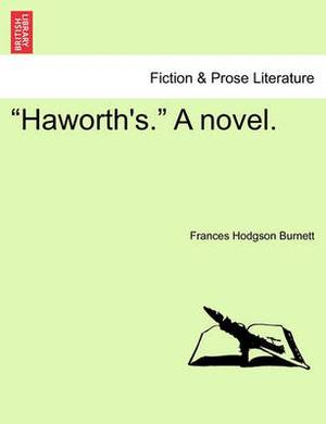 Haworth's.  a Novel.