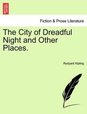 The City of Dreadful Night and Other Places.