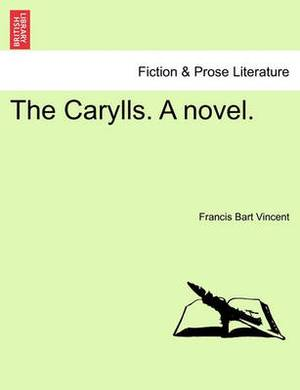 The Carylls. a Novel.