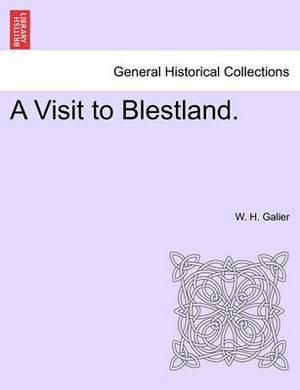 A Visit to Blestland.