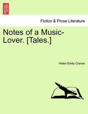 Notes of a Music-Lover. [Tales.]