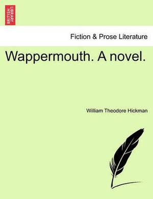 Wappermouth. a Novel.