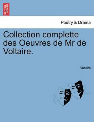 Collection Complette Des Oeuvres de MR de Voltaire. Tome Nouvieme