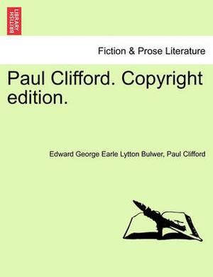 Paul Clifford. Copyright Edition.