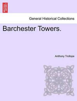 Barchester Towers. Vol. III.