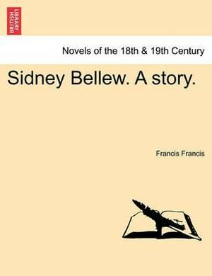 Sidney Bellew. a Story.