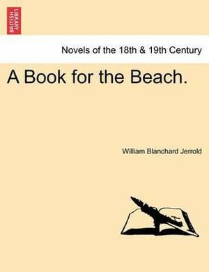 A Book for the Beach.