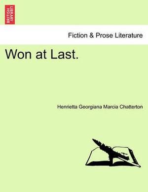 Won at Last.