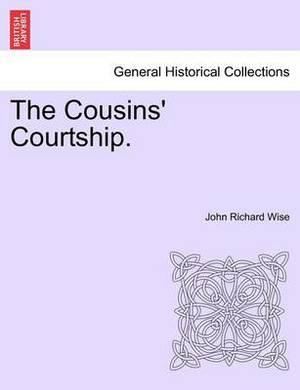 The Cousins' Courtship.