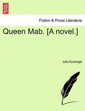Queen Mab. [A Novel.]