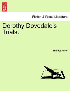 Dorothy Dovedale's Trials.