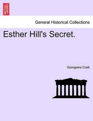 Esther Hill's Secret.