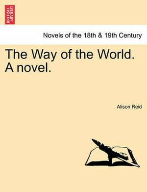 The Way of the World. a Novel.