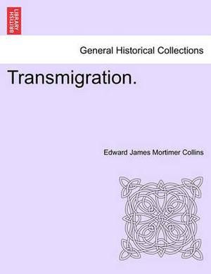 Transmigration.