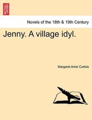 Jenny. a Village Idyl.