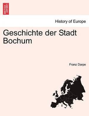 Geschichte Der Stadt Bochum