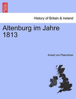 Altenburg Im Jahre 1813