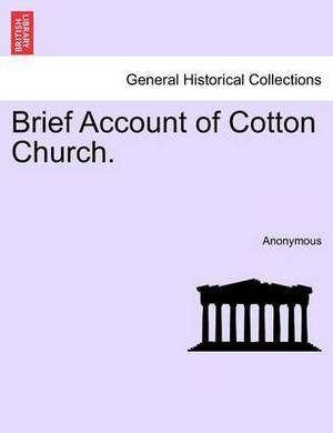 Brief Account of Cotton Church.