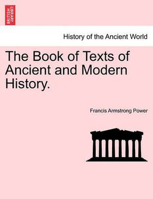 The Book of Texts of Ancient and Modern History.