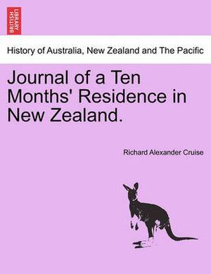 Journal of a Ten Months' Residence in New Zealand.