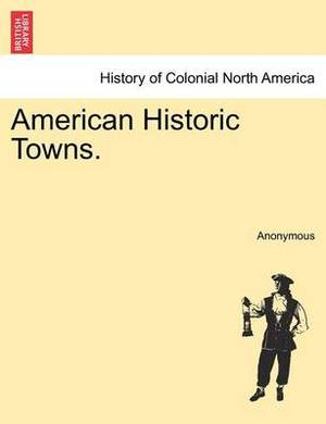 American Historic Towns.