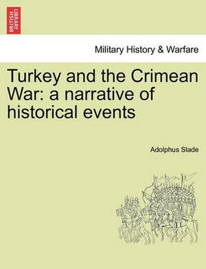 Turkey and the Crimean War: A Narrative of Historical Events
