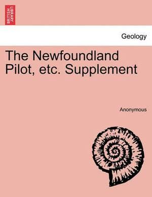 The Newfoundland Pilot, Etc. Supplement