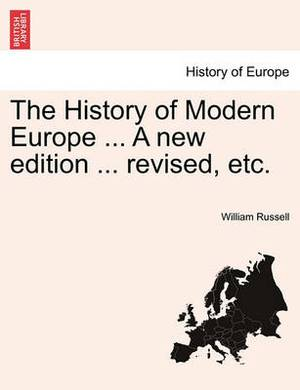 The History of Modern Europe ... Vol. II, a New Edition ... Revised, Etc.