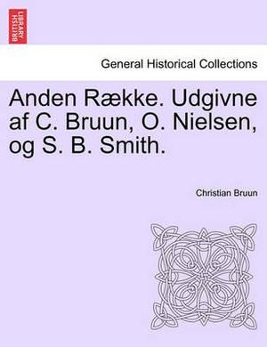 Anden Raekke. Udgivne AF C. Bruun, O. Nielsen, Og S. B. Smith. Femte Bind