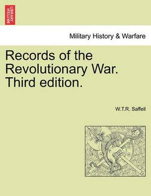 Records of the Revolutionary War. Third Edition.