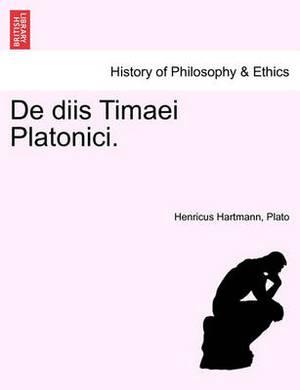 de Diis Timaei Platonici.