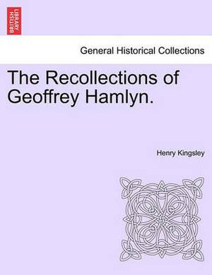 The Recollections of Geoffrey Hamlyn.