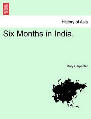 Six Months in India. Vol. II