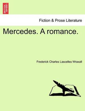 Mercedes. a Romance.
