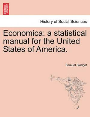 Economica: A Statistical Manual for the United States of America.