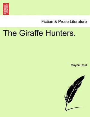 The Giraffe Hunters.