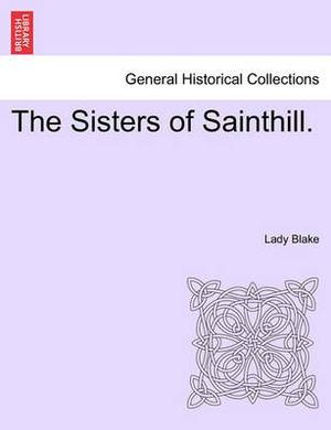 The Sisters of Sainthill.
