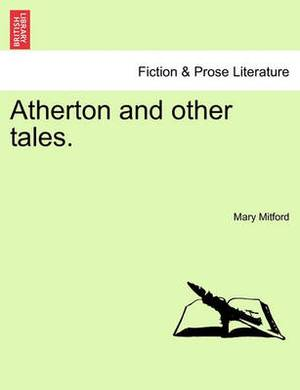 Atherton and Other Tales.