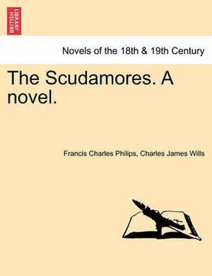 The Scudamores. a Novel.