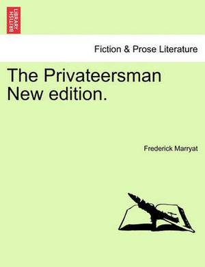 The Privateersman New Edition.