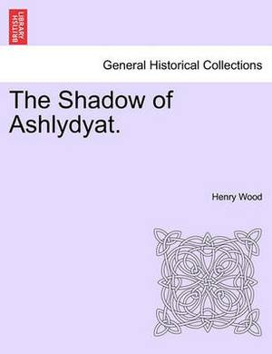 The Shadow of Ashlydyat.