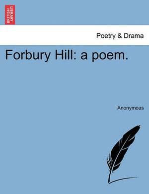 Forbury Hill: A Poem.