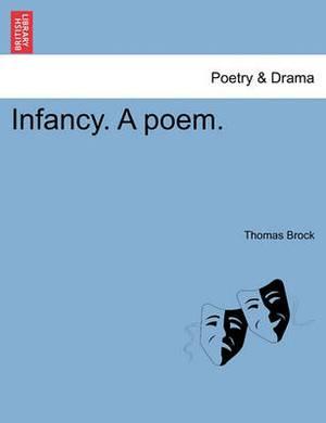 Infancy. a Poem.