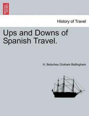Ups and Downs of Spanish Travel.