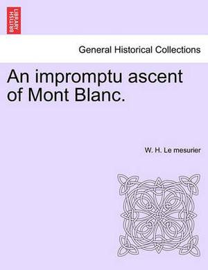 An Impromptu Ascent of Mont Blanc.