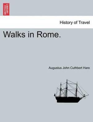 Walks in Rome. Vol. II.