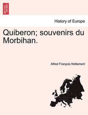 Quiberon; Souvenirs Du Morbihan.